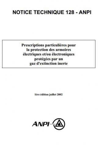 NTN 128 Armoires électriques et/ou électroniques protégées par gaz d'extinction inerte