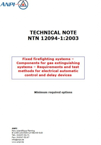 NTN EN 12094-1 Fixed firefighting systems – Components for gas extinguishing systems