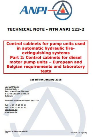 NTN 123-2 Automatic hydraulic fire extinguishing systems - 2: Control cabinets for diesel motor pump units – European and Belgian requirements and laboratory tests