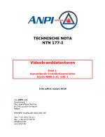 NTN 177-I Videobranddetectoren Deel I: Aanvullende installatievereisten bij de NBN S 21-100-1
