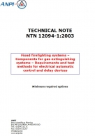NTN 12094-1 Fixed firefighting systems – Components for gas extinguishing systems