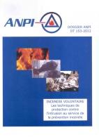 DTD 153 Incendie volontaire - Les techniques de protection contre l'intrusion au service de la prévention incendie