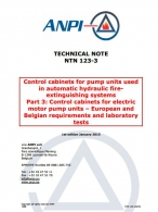 NTN 123-3 Pump units used in hydraulic fire extinguishing systems - 3: Control cabinets for electric motor pump units – European and Belgian requirements and laboratory test